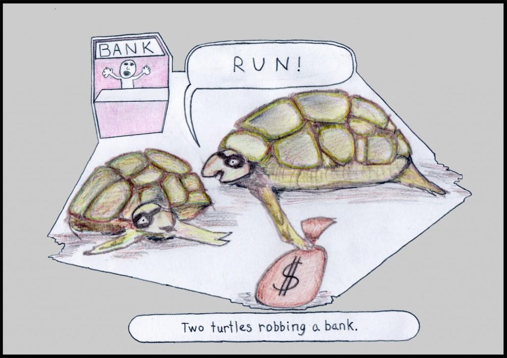 ...robbing a bank.