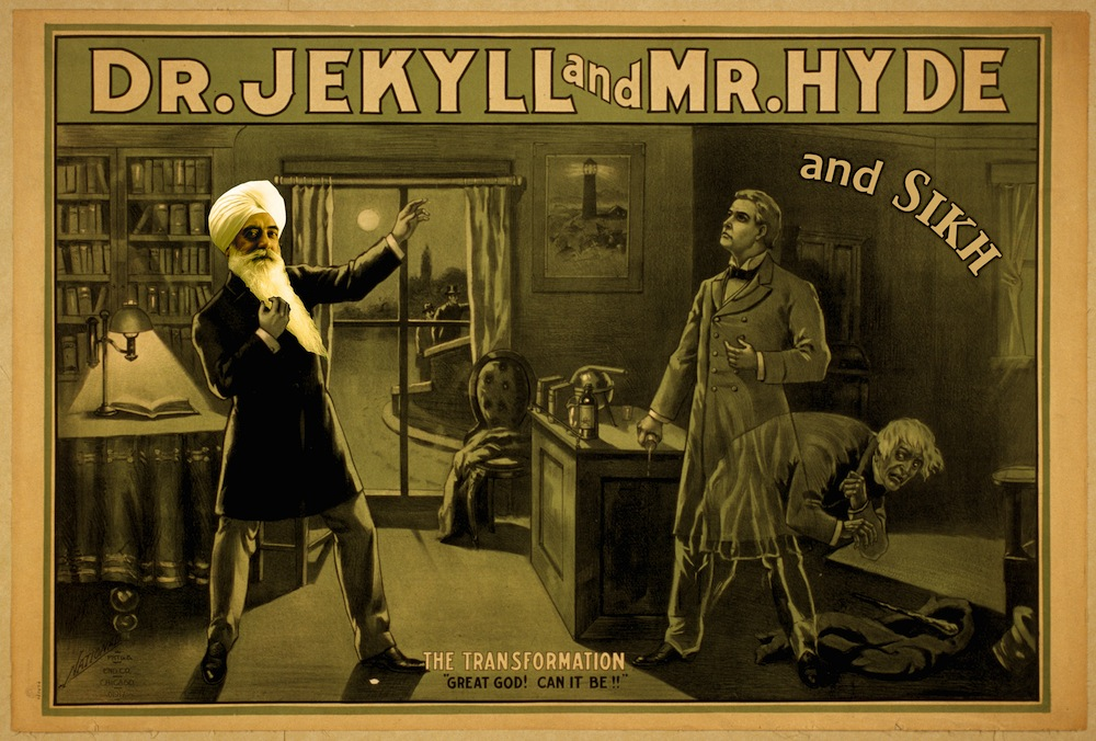 Dr Jekyll and Mr Hyde and Sikh.